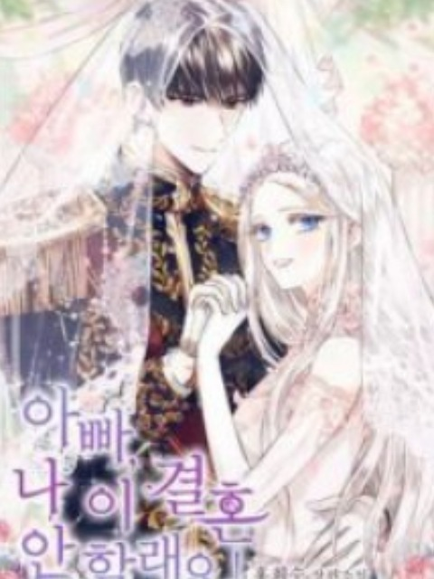 Father, I Don'T Want To Get Married! [English] - otakusan.net